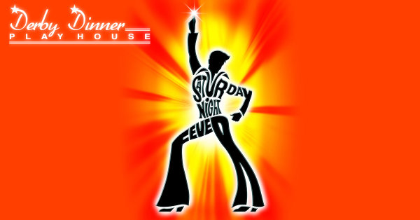 image for Win Tickets to see Saturday Night Fever at Derby Dinner Playhouse!