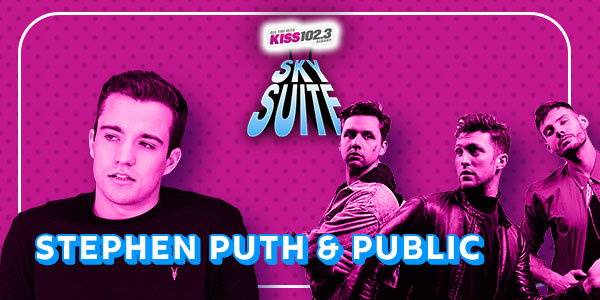 None - KISS102.3 Sky Suite with Stephen Puth & Public