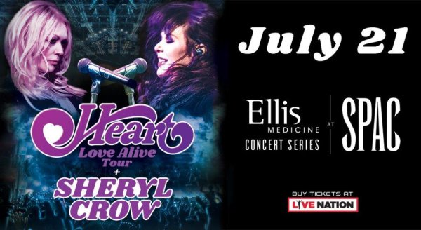 None - Win Tickets to Heart with Sheryl Crow at SPAC!