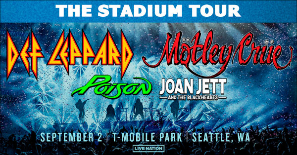 None - Listen to win tickets to Def Leppard & Motley Crue with Poison and Joan Jett & the Blackhearts!