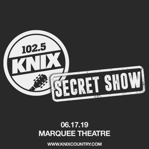 None - Win a tickets to the KNIX Secret Show!