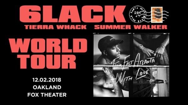 None - Win Tickets to See 6LACK at The Fox Theater Oakland!