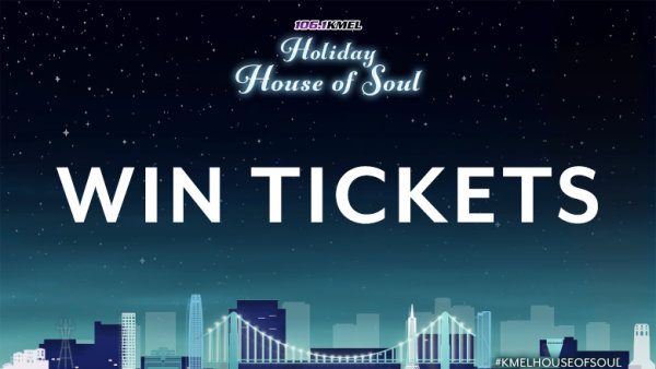 None - Win Tickets To 106.1 KMEL Holiday House Of Soul!