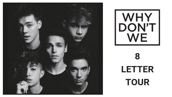 None - Why Don't We Tickets