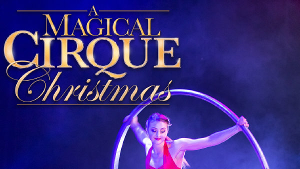 None - A Magical Cirque Christmas