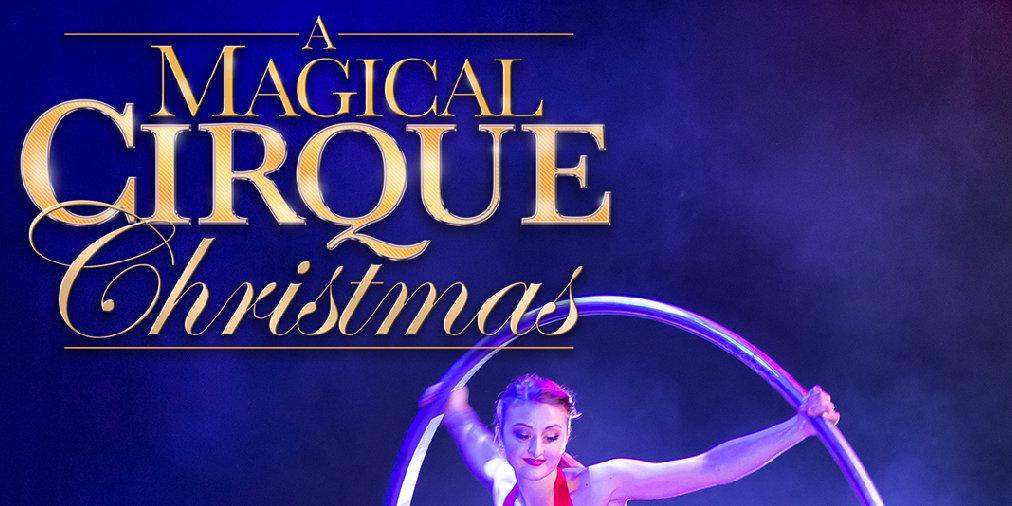 A Magical Cirque Christmas.A Magical Cirque Christmas Z107