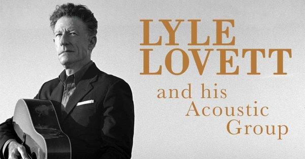 None - KFYR Presents: Lyle Lovett & His Acoustic Group Sunday, September 29th!