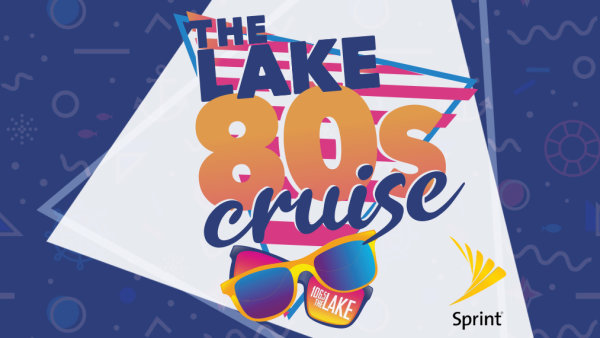 None - Win your way onto The LAKE's 80's Cruise