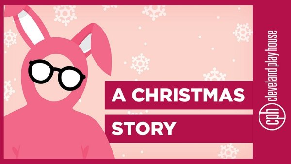 None - Win tickets to A Christmas Story at The Cleveland Play House