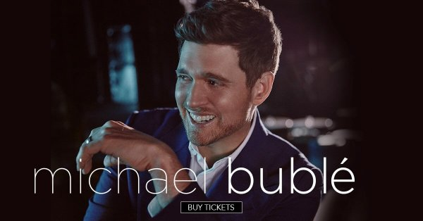 None - Win Tickets To See Michael Bublé!