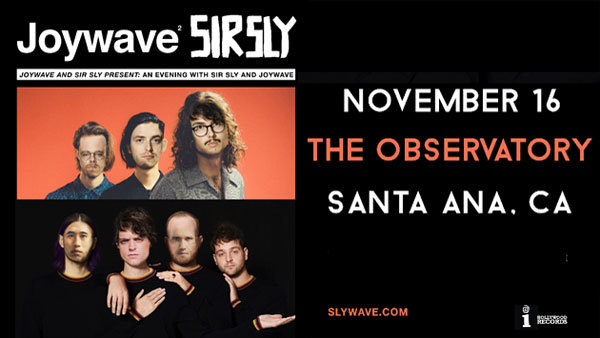 None - Joywave and Sir Sly at The Observatory (11/16)