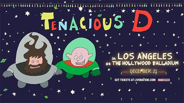 None - Tenacious D at Hollywood Palladium (12/21)