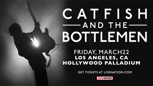 None - Catfish and the Bottlemen at Hollywood Palladium (3/22)