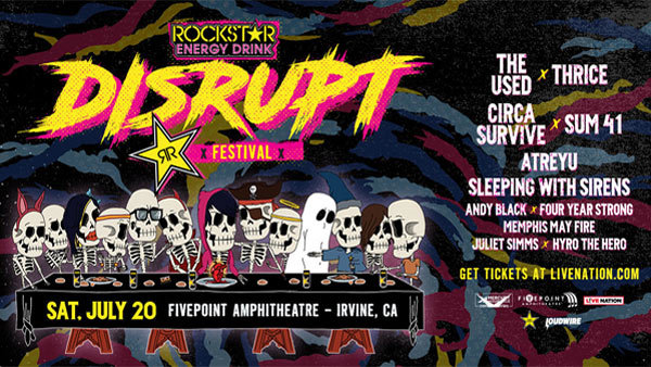 None -   Rockstar Energy Drink DISRUPT Festival at FivePoint Amphitheatre (7/20)  (Online Contest #2)