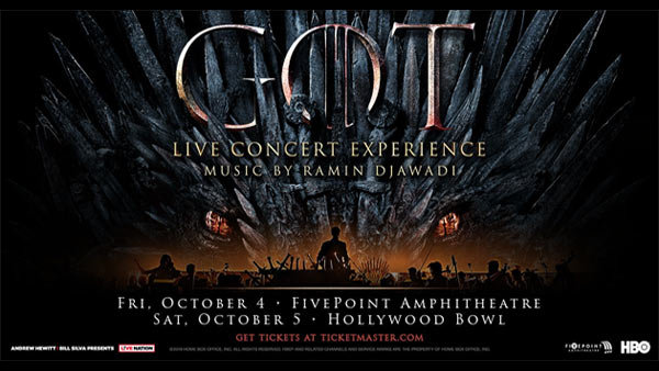 None -  Game of Thrones Live Concert Experience at Hollywood Bowl (10/5)