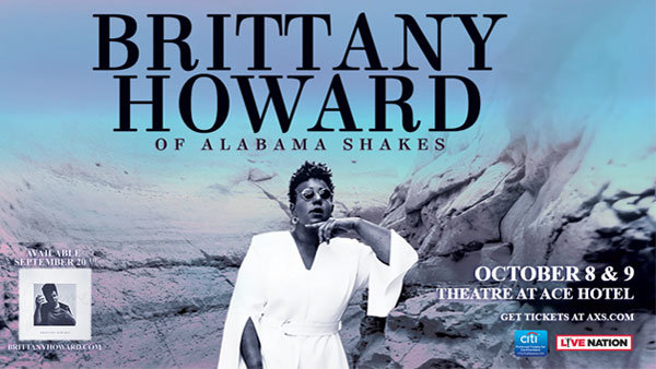 None - Brittany Howard at The Theatre at Ace Hotel (10/8)