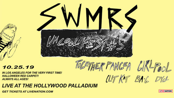 None - SWMRS w/ special guests Bane's World, Girlpool, B.A.G., and DYGL at Hollywood Palladium (10/25) (Online Contest #2)