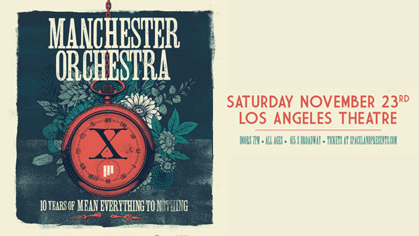 None - Manchester Orchestra at Los Angeles Theatre (11/23)