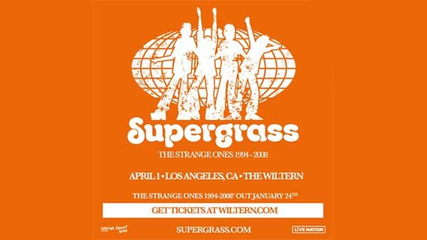 None - SUPERGRASS at The Wiltern (4/1/20)