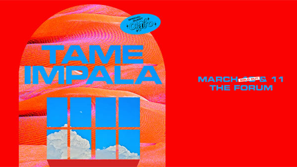 None - Tame Impala at The Forum (3/10/20)