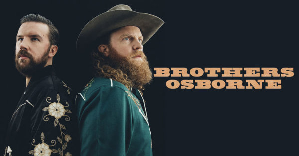 None - Win tickets to see Brothers Osborne!