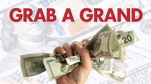 None - Grab a Grand on 102.7 JACK-FM!