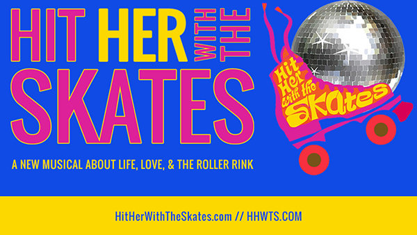 image for Enter to win tickets to HIT HER WITH THE SKATES @ Royal George Theatre!