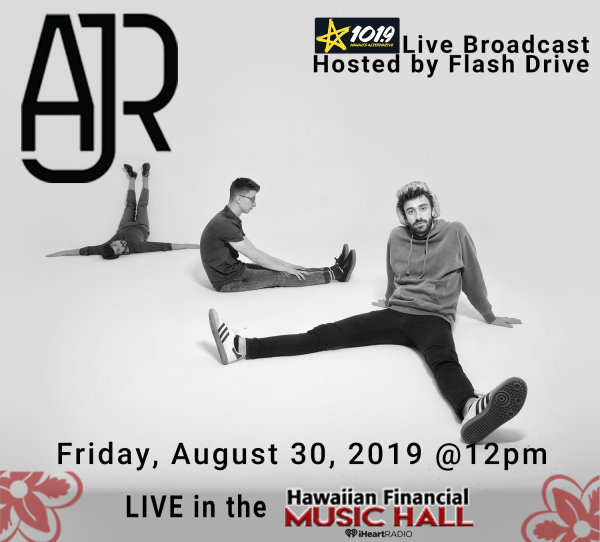 None -  Enter to win tix to AJR live in the Hawaiian Financial Music Hall!