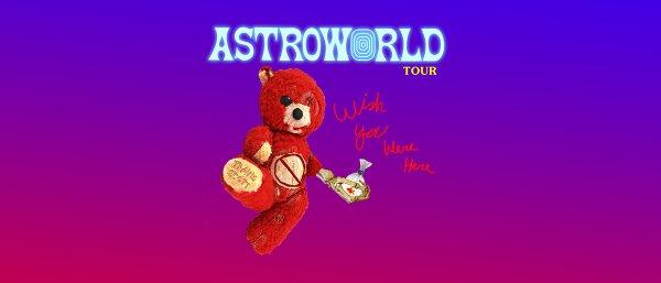 None - TRAVIS SCOTT -ASTROWORLD: WISH YOU WERE HERE TOUR