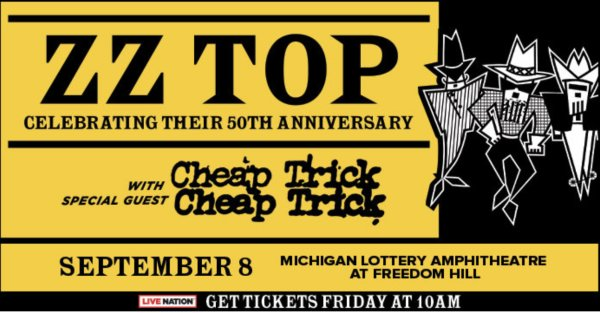 None - Win tickets to ZZ top and Cheap Trick