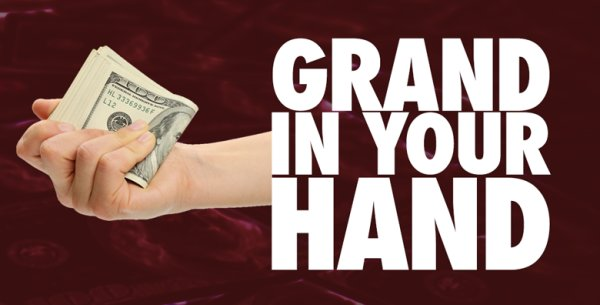 None - Free grand in your hand!