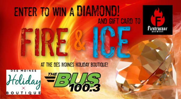 None - Win FIRE and ICE at the Des Moines Holiday Boutique!
