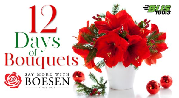 Boesen's 12 Days of Bouquets!