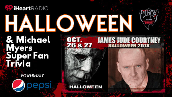 None -  Halloween & Michael Myers Super Fan Trivia powered by Pepsi!