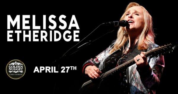 None - Melissa Etheridge April 27th @ Golden Nugget, Lake Charles