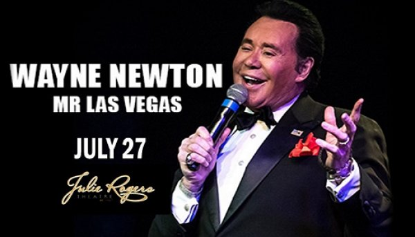 None -  Win Tickets To Wayne Newton July 27th @ Julie Rogers Theatre