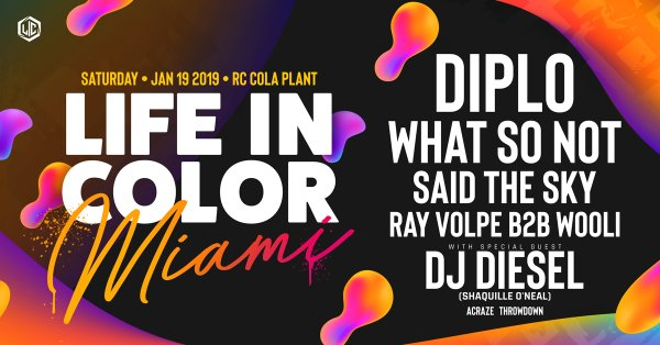 None - Win Tix to see Diplo & More at Life in Color 2019!