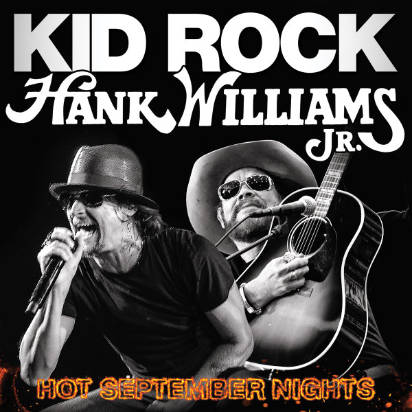 None - Hank Williams Jr. and Kid Rock Tickets!