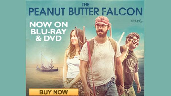 None - Win a Blu-Ray Copy of The Peanut Butter Falcon!
