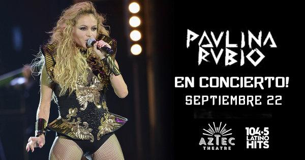 None - Gana Boletos al Concierto de Paulina Rubio!