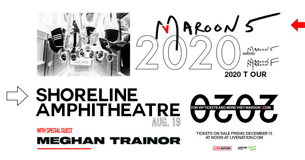 image for See Maroon 5 With Meghan Trainor Live at the Shoreline!