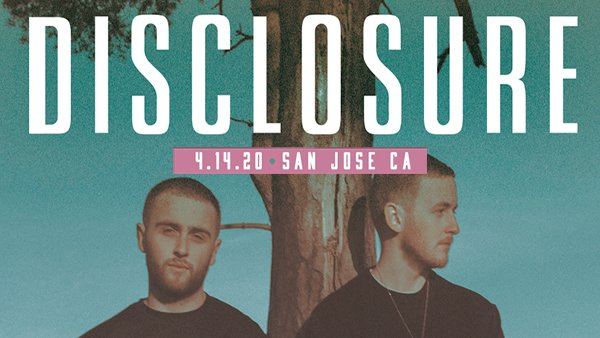 image for Disclosure at Event Center San Jose State University April 14th, 2020