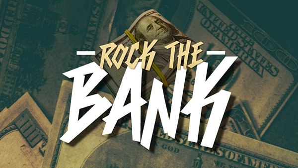None - Rock The Bank for $1,000!
