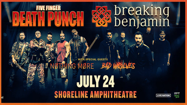 Five Finger Death Punch and Breaking Benjamin!