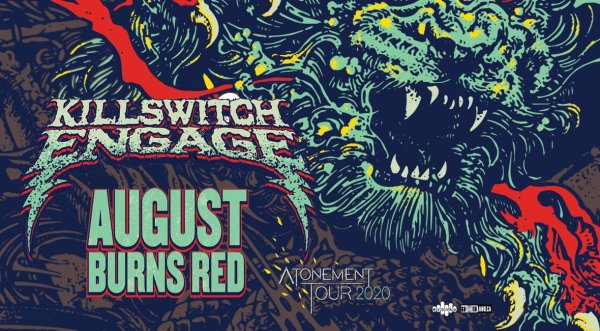 None - See Killswitch Engage: Atonement Tour 2020