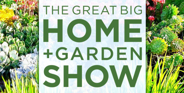 None - Win tickets to The Great Big Home + Garden Show