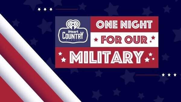 None - Win A Trip To LA For iHeartCountry One Night for Our Military