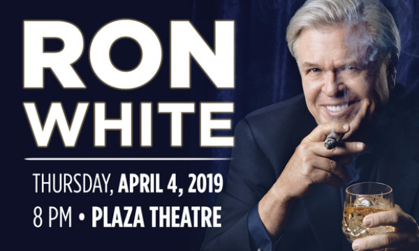 None - Win Tickets to Ron White at the Plaza!