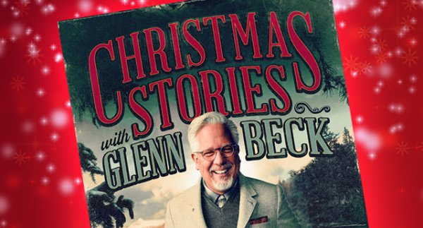 None - Win Tickets to Christmas Stories with Glenn Beck!