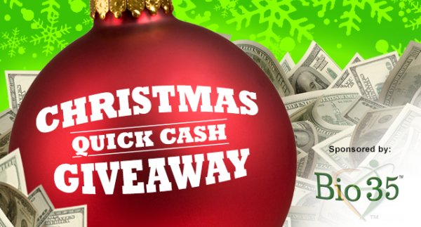 None - Christmas Quick Cash Giveaway